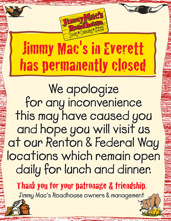 Jimmy Mac's in Everett has permanently closed.